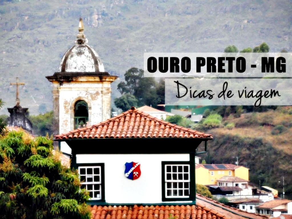 Dicas de viagem Ouro Preto MG