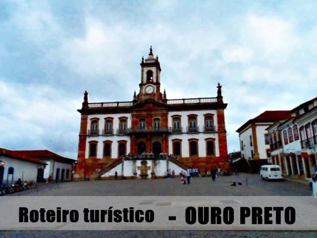 roteiro turístico Ouro Preto MG